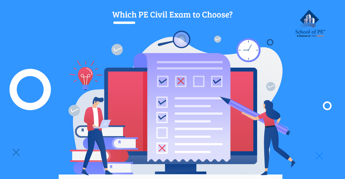 Which PE Civil Exam to Choose