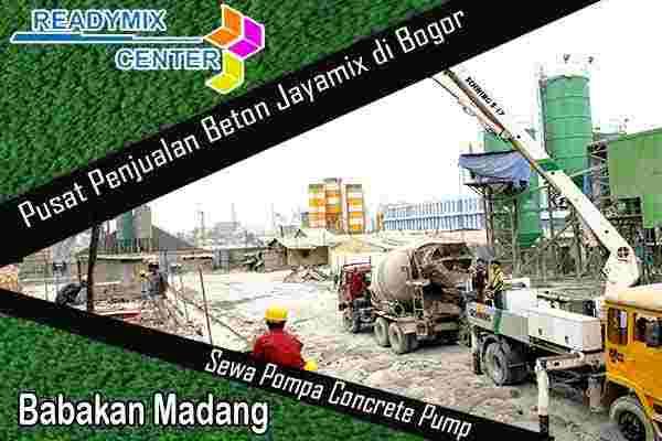 jayamix babakan madang, cor beton jayamix babakan madang, beton jayamix babakan madang, harga jayamix babakan madang, jual jayamix babakan madang
