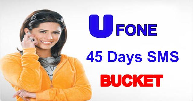ufone 45 days sms bucket