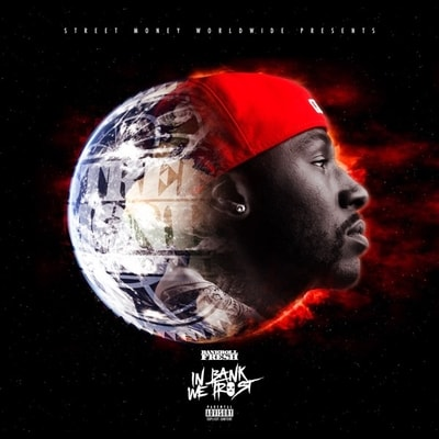 Bankroll Fresh - In Bank We Trust (2020) - Album Download, Itunes Cover, Official Cover, Album CD Cover Art, Tracklist, 320KBPS, Zip album