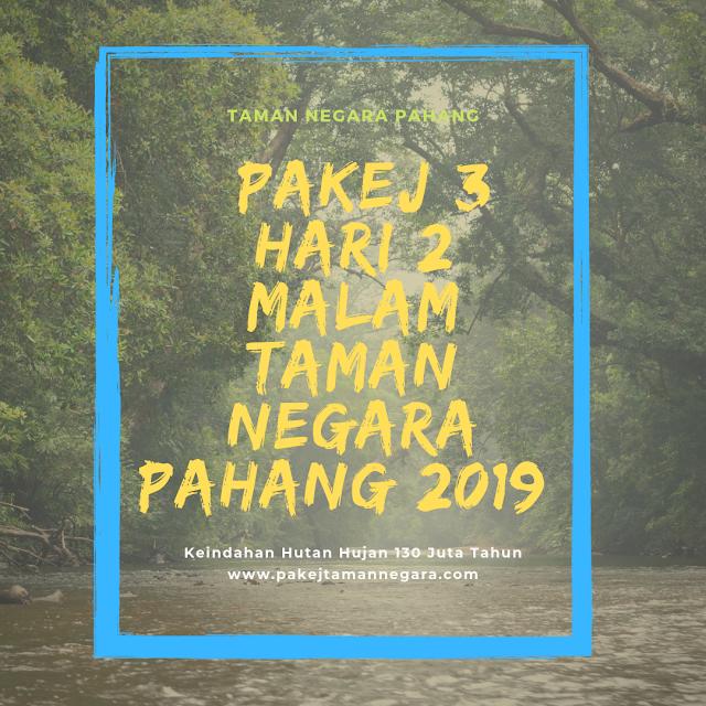 Taman Negara Jerantut 2019 , Pakej Aktiviti Taman Negara Pahang