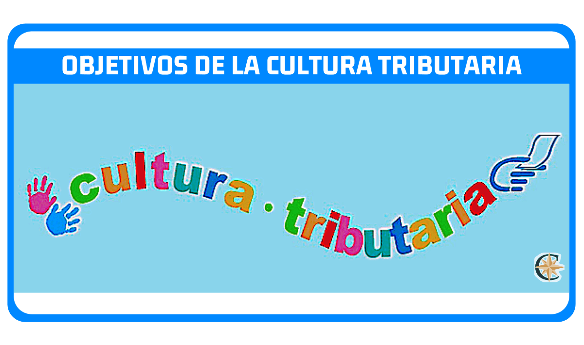 objetivos de la cultura tributaria