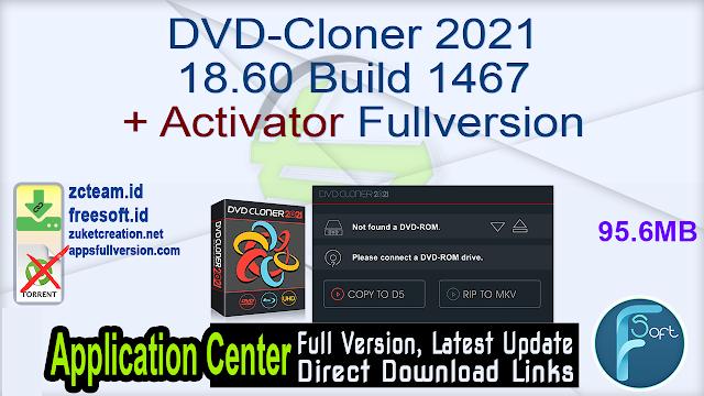 DVD-Cloner 2021 18.60 Build 1467 + Activator Fullversion