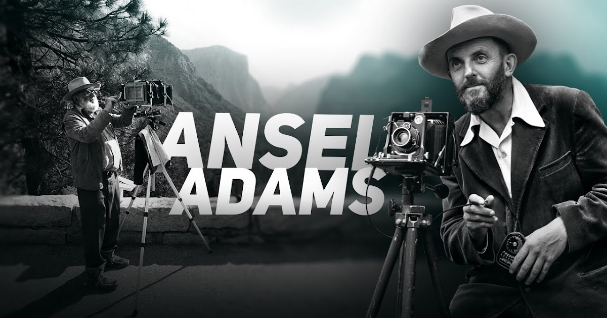 How Ansel Adams Changed Photography