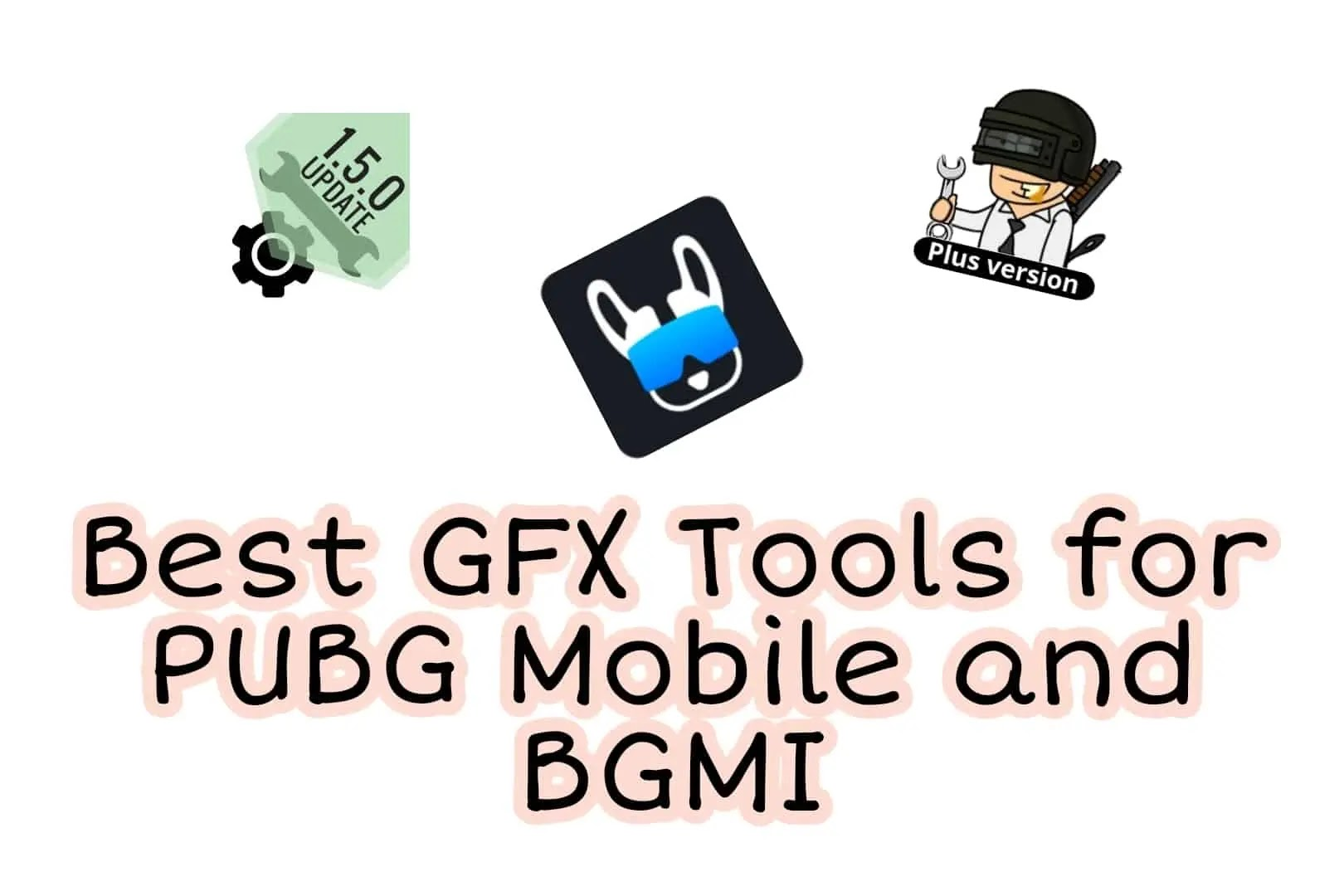 Top 3 best GFX Tool for PUBG Mobile & Battlegrounds Mobile India