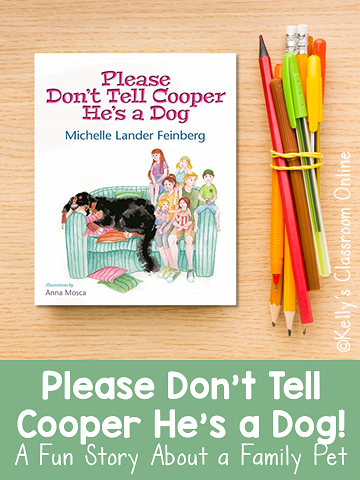 Learn about anthropomorphism, personification, and reality vs. fantasy by reading Please Don't Tell Cooper He's a Dog by Michelle Lander Feinberg.