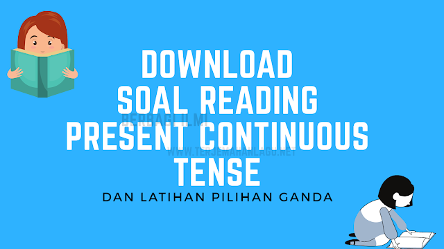 Download soal reading present continuous tense