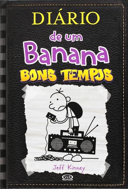 Diário de um Banana Bons tempos Jeff Kinney