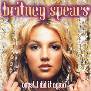 Britney Spears - Oops!...I Did It Again (Mini Album, Remix & Megamix)