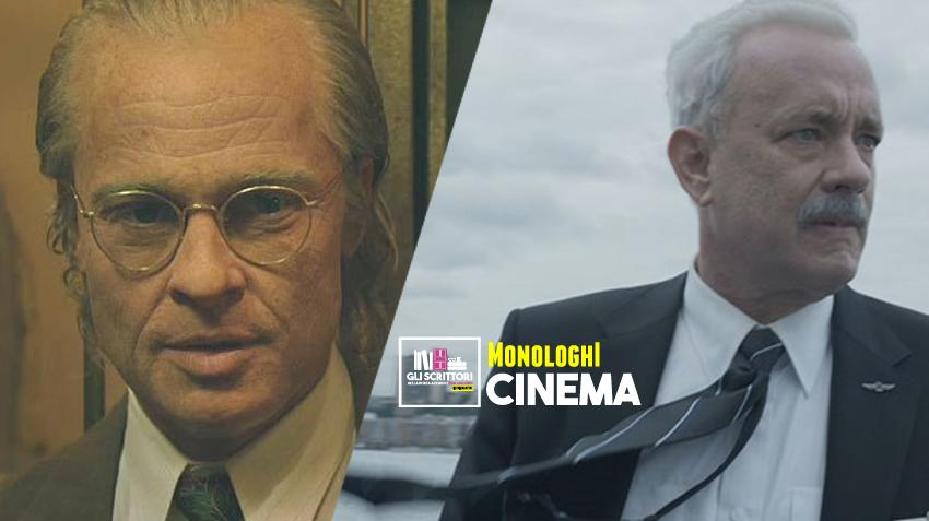 Il monologo di Brad Pitt in Il curioso caso di Benjamin Button e di Tom Hanks in Sully