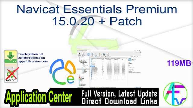Navicat Essentials Premium 15.0.20 + Patch