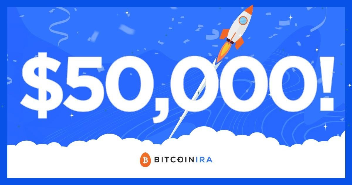 Bitcoin IRA Surpasses 100,000 Users As Bitcoin Crosses The $50,000 Mark