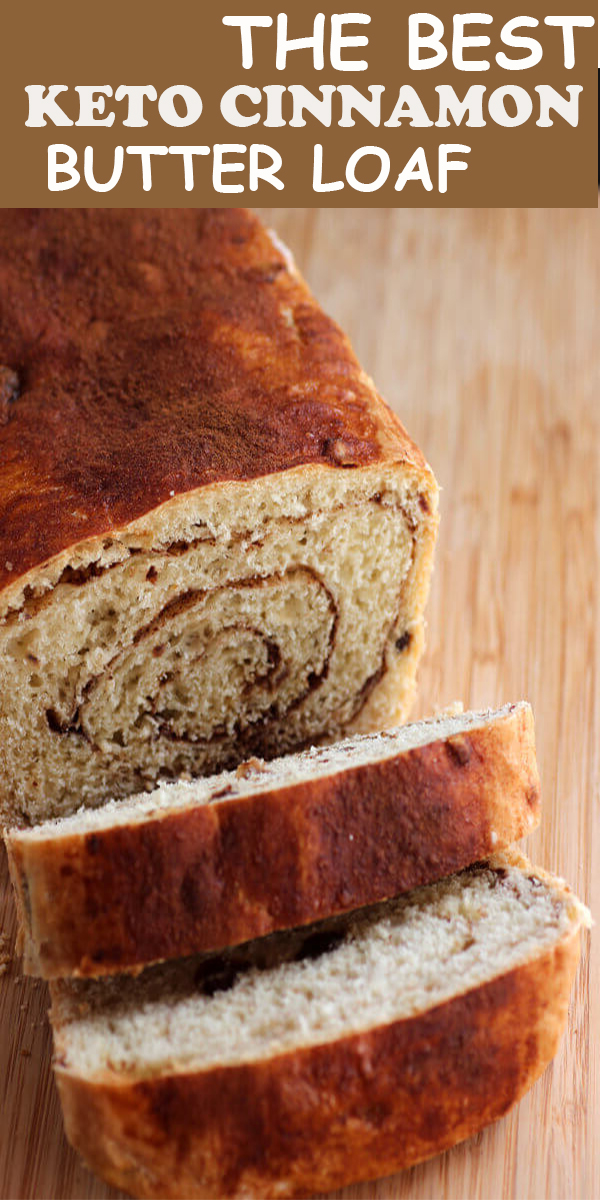 THE BEST KETO CINNAMON BUTTER LOAF #THEBEST #KETO #CINNAMON #BUTTER #LOAF #THEBESTKETOCINNAMONBUTTERLOAF