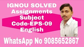 IGNOU Free Solved Assignments Subject Code: EPS-09 Assignment Code: EPS-09   ASST   TMA   2019-20