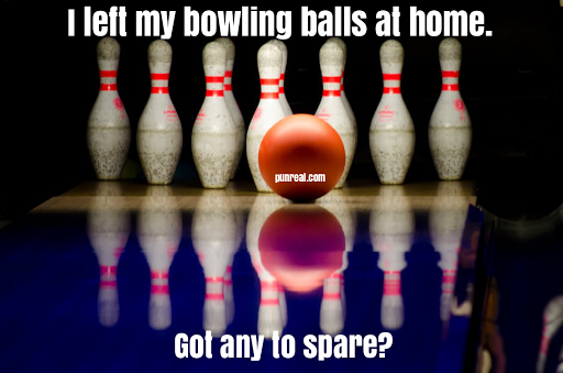 Do you have a bowling pun to spare?