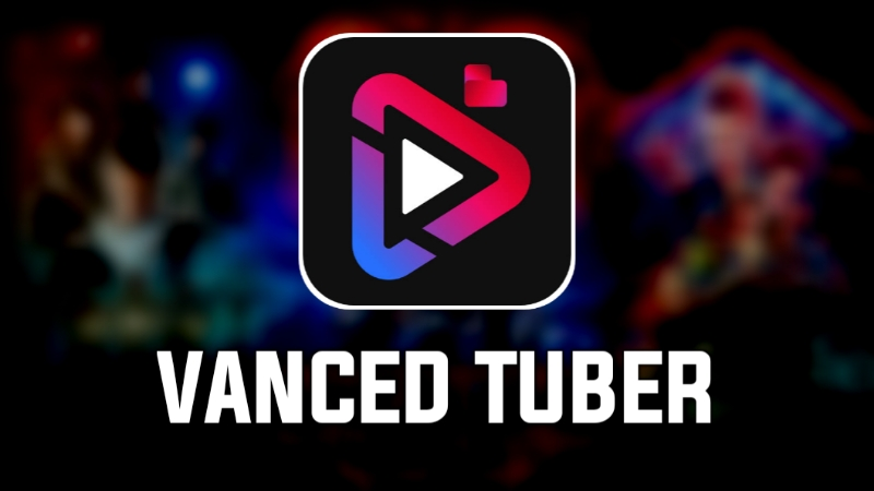 Vanced Tuber - droidl.com