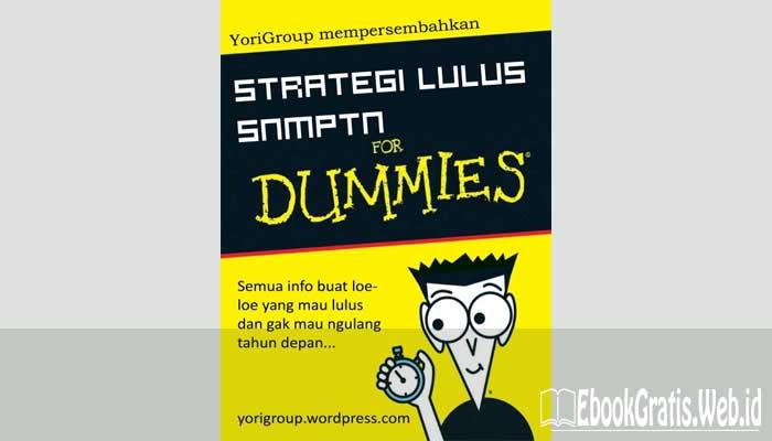 Ebook Strategi Lulus SNMPTN For Dummies