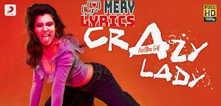 Crazy Lady Lyrics By Aastha Gill