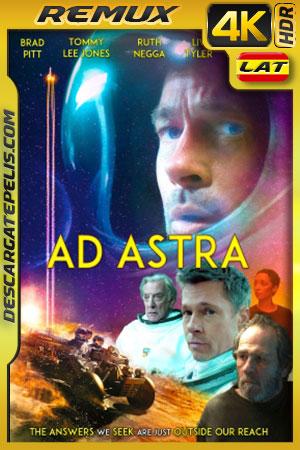 Ad Astra: Hacia las estrellas (2019) 4k BDRemux HDR Latino – Ingles