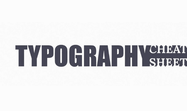 Typography Cheat Sheet
