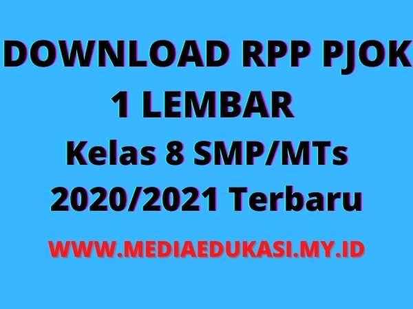 RPP PJOK 1 Lembar Kelas 8 semester 1 dan 2 SMP/MTs K13 Tahun 2020/2021