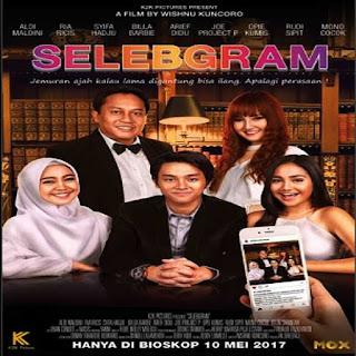 NONTON FILM - SELEBGRAM (2017)