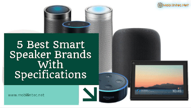 5 Best Smart Speaker Brands With Specifications