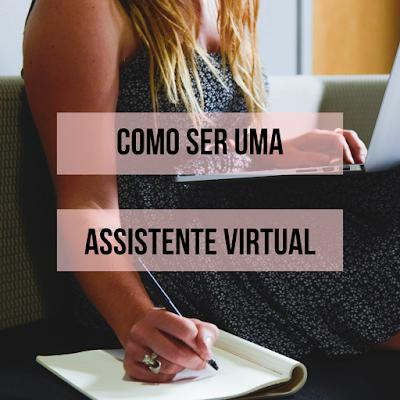como-ser-uma-assistente-virtual