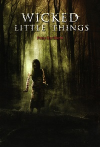 Watch Wicked Little Things Online Free in HD