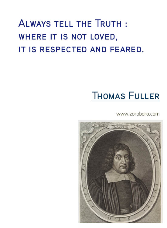 Thomas Fuller Quotes.Thomas Fuller Life Quotes, Attitude, Insight, learning, Thomas Fuller Wisdom Quotes, Patience & Thomas Fuller Hope Quotes. Thomas Fuller Quotes