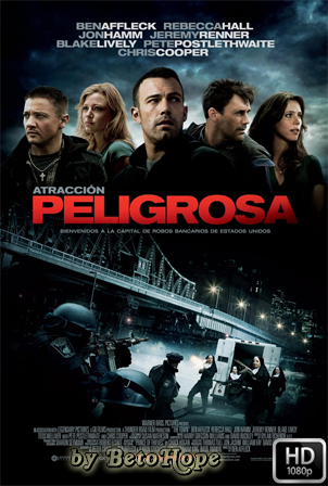 Atraccion Peligrosa (The Town) [2010] [Latino-Ingles] HD 1080P  [Google Drive] GloboTV