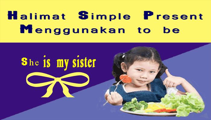 Kalimat Simple Present Menggunakan tobe
