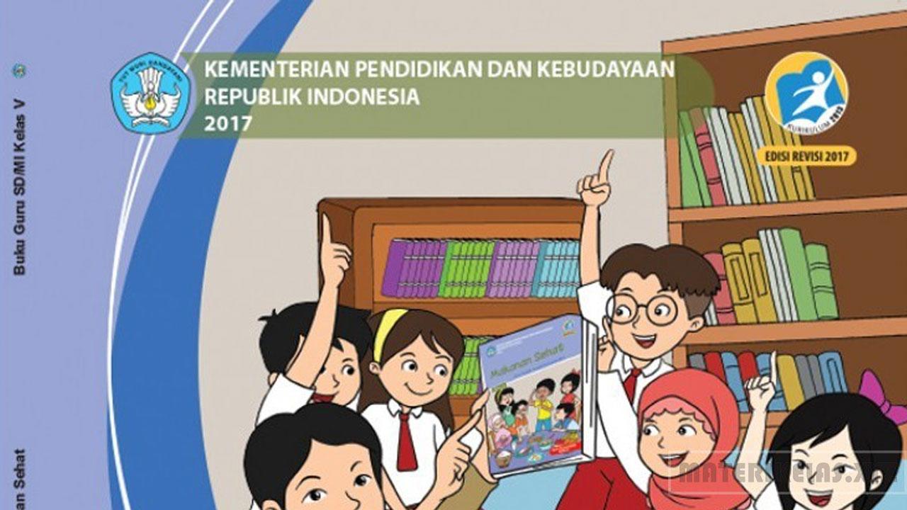 Materi Kelas 5 Tema 3 Kurikulum 2013 Revisi Terbaru 2017