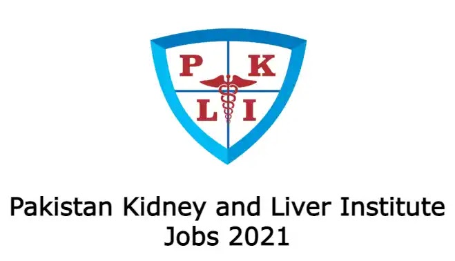 Pakistan Kidney and Liver Institute Jobs 2021 Advertisement