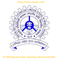 IIT ISM Dhanbad Non Teaching Admit Card