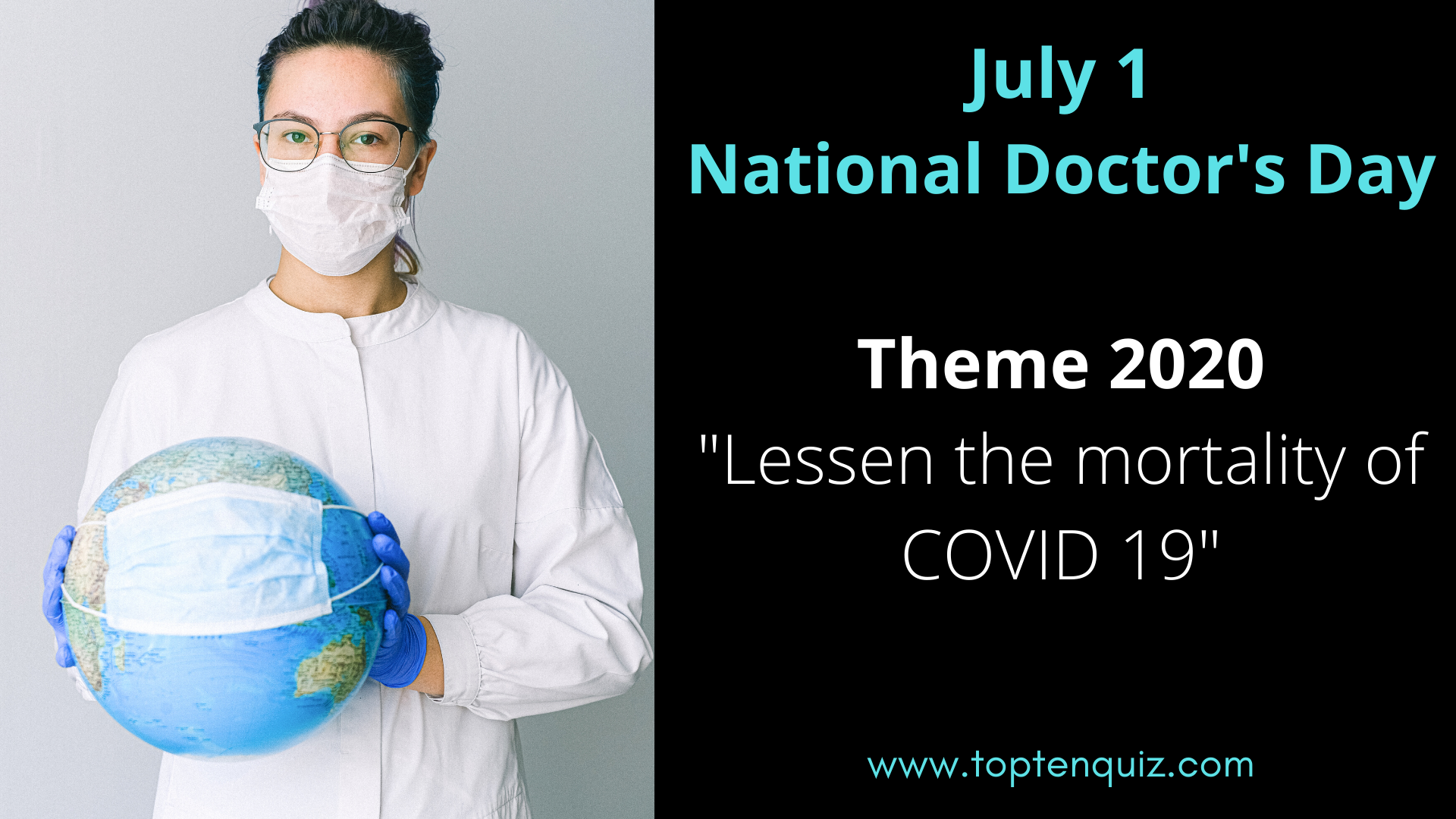 July 1 National Doctor's Day Theme 2019 and 2020 Quotes