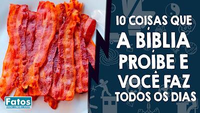 10 Coisas que a Bíblia Proíbe e você faz todos os dias