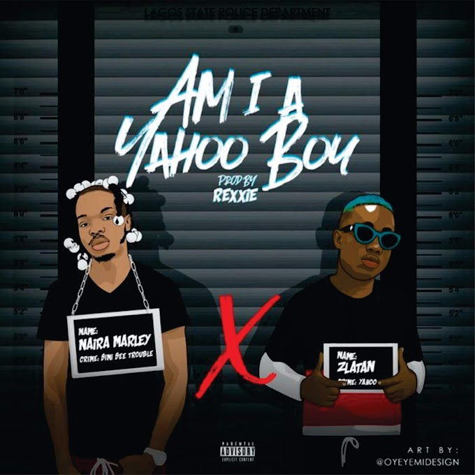 NAIRA MARLEY FT ZLATAN - AM I A YAHOO BOY?