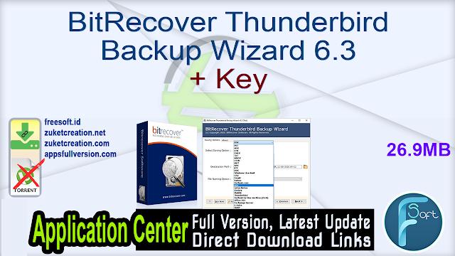 BitRecover Thunderbird Backup Wizard 6.3 + Key