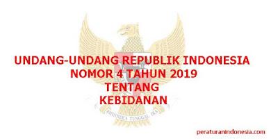 Undang-undang Nomor 4 Tahun 2019 Tentang Kebidanan