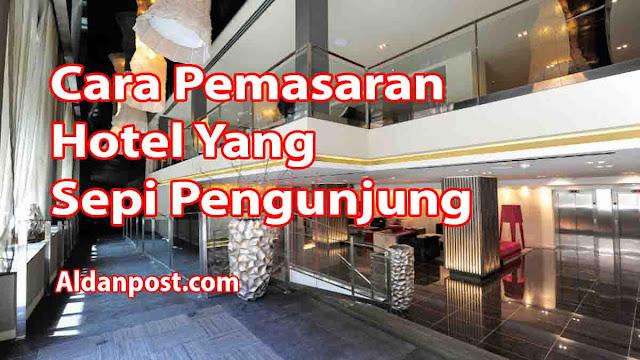 cara-pemasaran-hotel