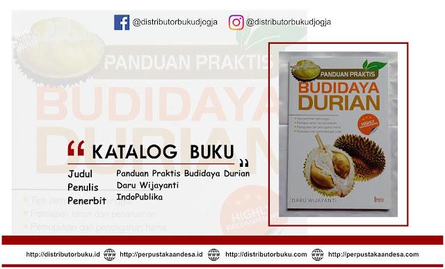 Panduan Praktis Budidaya Durian