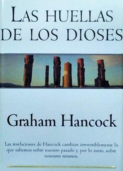 http://www.mediafire.com/download/wosq61zcwc4r8xp/Hancock_Graham_-_Las_huellas_de_los_dioses.pdf