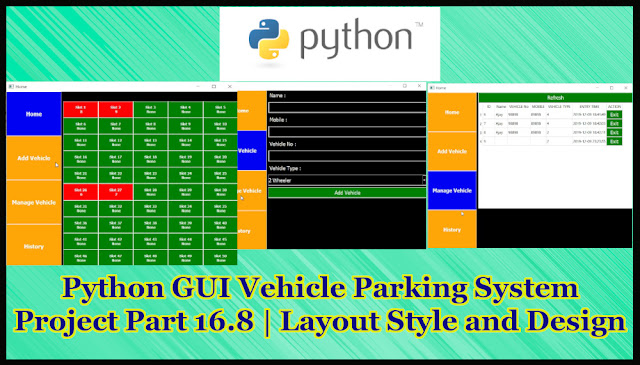 Python GUI Vehicle Parking System Project Part 16.8 | Layout Style and Design