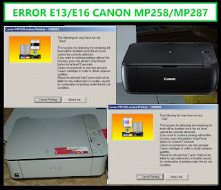 Cara Mengatasi Error E13 E16 Printer Canon MP258/MP287