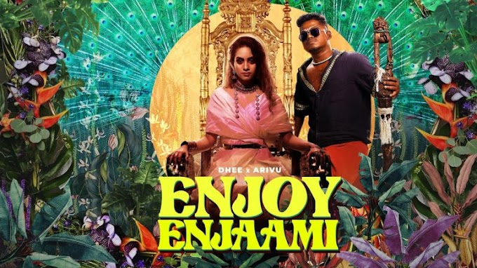 பாடல் வரிகள் Enjoy Enjaami Song Lyrics in Tamil and English -  DHEE | ARIVU