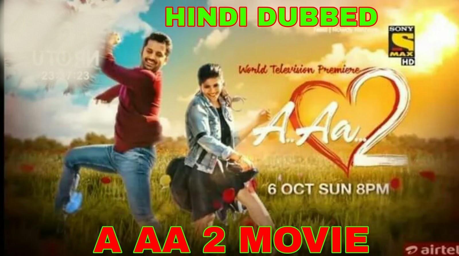 A Aa 2 Hindi Dubbed Full Movie Download 720p hd Filmywap, Filmyzilla, Mp4moviez