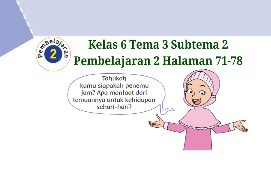 Kunci Jawaban Buku Tematik Tema 3 Kelas 6 Halaman 71, 72 ...