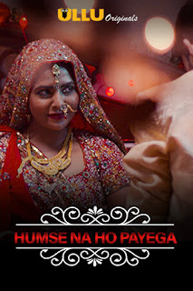Humse Na Ho Payega CharmSukh (2020) Web Series Download All Episodes 480p WEB-HD