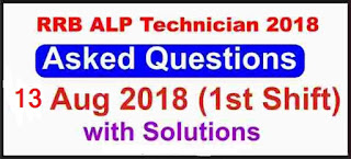 RRB ALP 13 August 2018 1st shift Question Paper with Answer